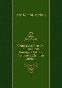 Книга под заказ: «Kleine Schriften Und Studien Zur Kunstgeschichte, Volume 1 (German Edition)»