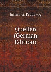 Книга под заказ: «Quellen (German Edition)»