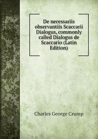 De necessariis observantiis Scaccarii Dialogus, commonly called Dialogus de Scaccario (Latin Edition), Charles George Crump обложка-превью