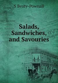 Salads, Sandwiches, and Savouries, S Beaty-Pownall обложка-превью