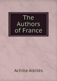 The Authors of France, Achille Albites обложка-превью