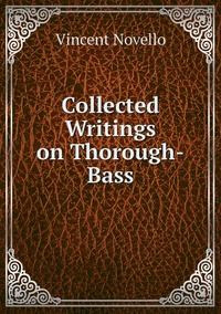 Collected Writings on Thorough-Bass, Vincent Novello обложка-превью