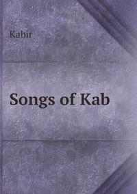 Songs of Kab, Kabir обложка-превью