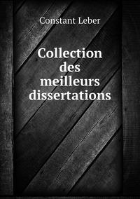 Collection des meilleurs dissertations, Constant Leber обложка-превью