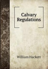 Calvary Regulations, William Hackett обложка-превью
