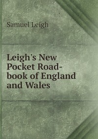 Leigh's New Pocket Road-book of England and Wales, Samuel Leigh обложка-превью