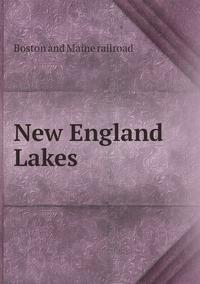 New England Lakes , Boston And Maine Railroad обложка-превью