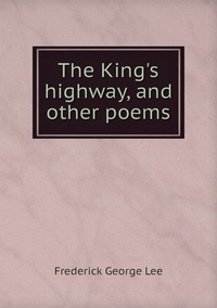 The King's highway, and other poems, Ли обложка-превью