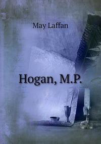 Hogan, M.P., May Laffan обложка-превью