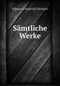 Sämtliche Werke, Herbart Johann Friedrich обложка-превью