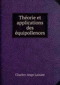 Théorie et applications des équipollences, Charles-Ange Laisant обложка-превью