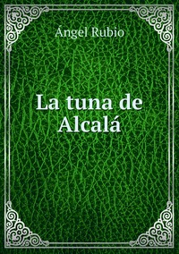 La tuna de Alcalá, Angel Rubio обложка-превью