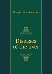 Diseases of the liver, Humphry Davy Rolleston обложка-превью