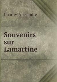 Souvenirs sur Lamartine, Charles Alexandre обложка-превью