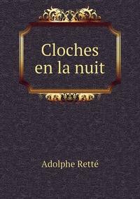 Cloches en la nuit, Adolphe Rette обложка-превью