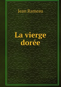 La vierge dorée, Jean Rameau обложка-превью
