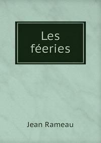 Les féeries, Jean Rameau обложка-превью