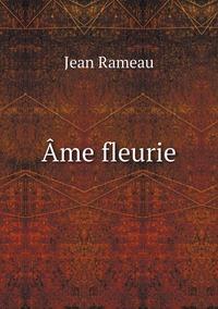 Âme fleurie, Jean Rameau обложка-превью