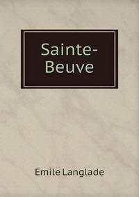 Sainte-Beuve, Emile Langlade обложка-превью