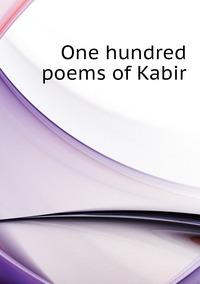 One hundred poems of Kabir, Kabir обложка-превью