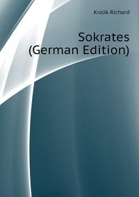 Sokrates (German Edition), Kralik Richard обложка-превью
