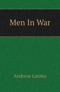 Men In War, Andreas Latzko обложка-превью