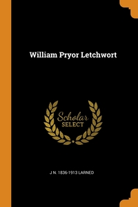 Книга под заказ: «William Pryor Letchwort»