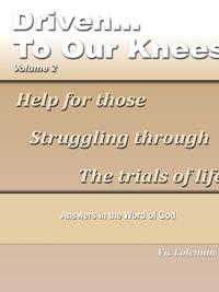 Книга под заказ: «Driven To Our Knees - Volume 2»