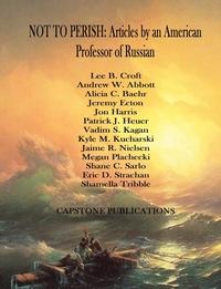 Книга под заказ: «NOT TO PERISH»