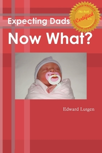 Книга под заказ: «Expecting Dads Now What»