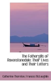 Книга под заказ: «The Fothergills of Ravenstonedale»