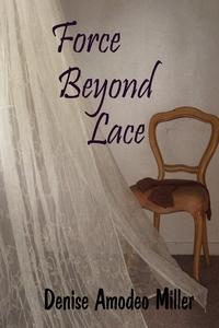 Книга под заказ: «Force Beyond Lace»