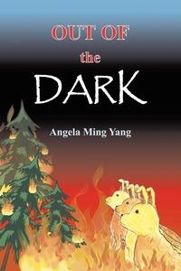 Книга под заказ: «Out of the Dark»