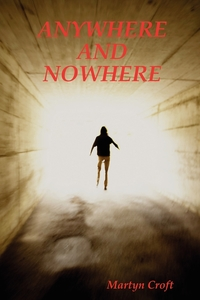 Книга под заказ: «Anywhere and Nowhere»