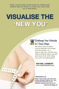 Книга под заказ: «Visualise the 'New You' - Easy_to_follow Weight Loss Program»