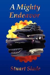 Книга под заказ: «A Mighty Endeavor»