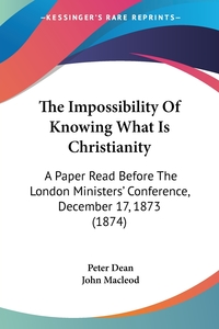 Книга под заказ: «The Impossibility Of Knowing What Is Christianity»