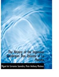 Книга под заказ: «The History of the Ingenious Gentleman Don Quixote of La Mancha»