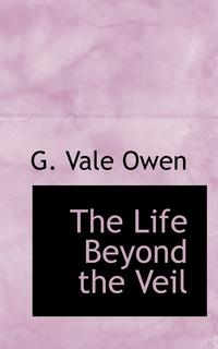 Книга под заказ: «The Life Beyond the Veil»