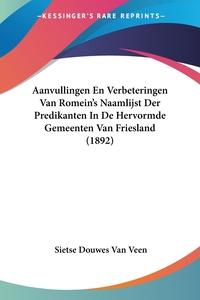Книга под заказ: «Aanvullingen En Verbeteringen Van Romein's Naamlijst Der Predikanten In De Hervormde Gemeenten Van Friesland (1892)»