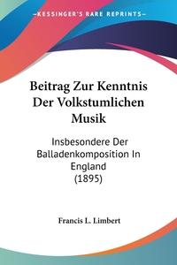 Книга под заказ: «Beitrag Zur Kenntnis Der Volkstumlichen Musik»