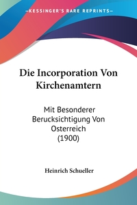 Книга под заказ: «Die Incorporation Von Kirchenamtern»