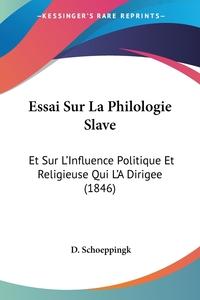 Книга под заказ: «Essai Sur La Philologie Slave»