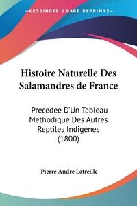Книга под заказ: «Histoire Naturelle Des Salamandres de France»