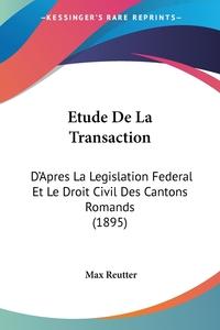 Книга под заказ: «Etude De La Transaction»