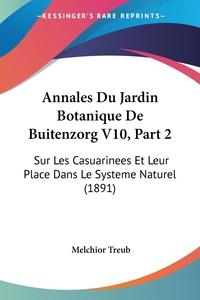 Книга под заказ: «Annales Du Jardin Botanique De Buitenzorg V10, Part 2»