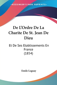 Книга под заказ: «De L'Ordre De La Charite De St. Jean De Dieu»