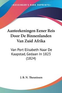 Книга под заказ: «Aanteekeningen Eener Reis Door De Binnenlanden Van Zuid Afrika»