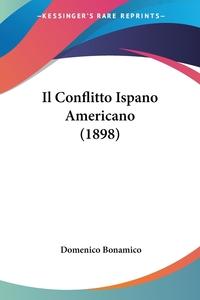 Книга под заказ: «Il Conflitto Ispano Americano (1898)»