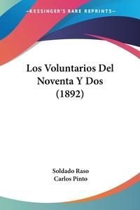 Книга под заказ: «Los Voluntarios Del Noventa Y Dos (1892)»